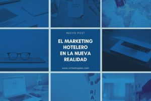 el marketing hotelero en la nueva realidad