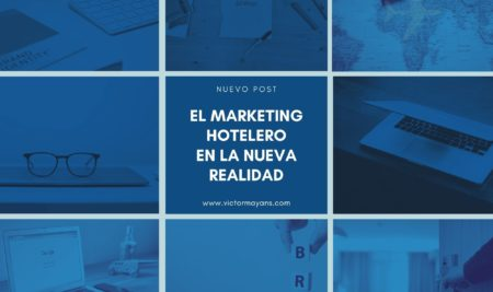 El marketing Hotelero en la nueva realidad.